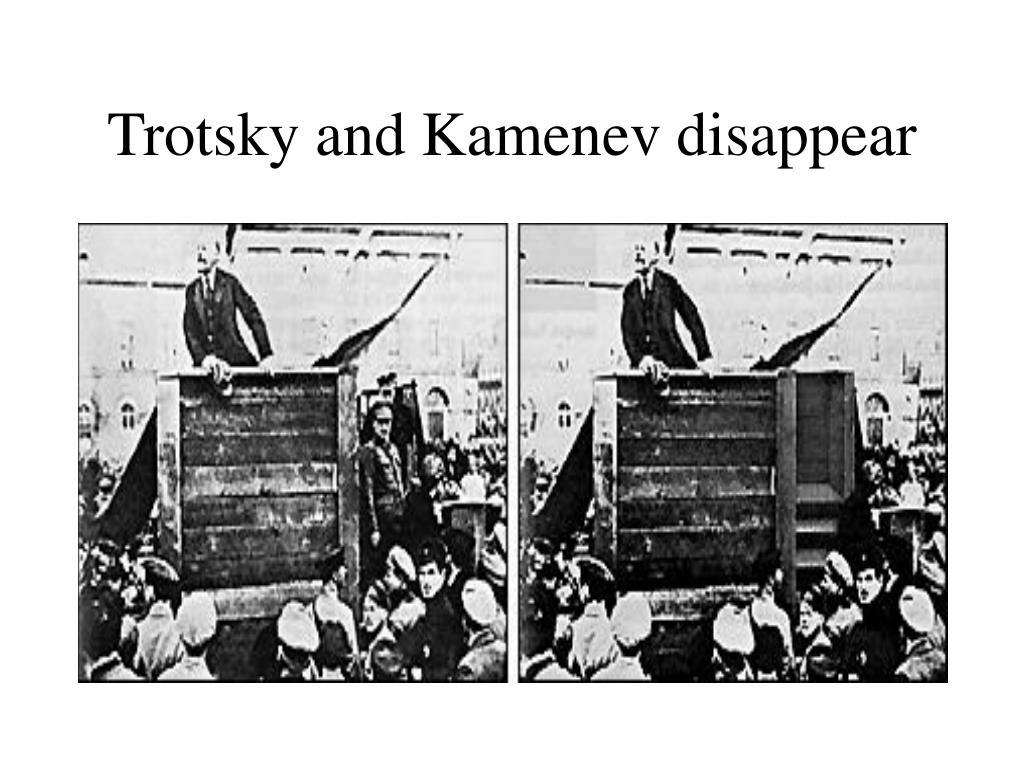 Trotsky and Kamenev disappear