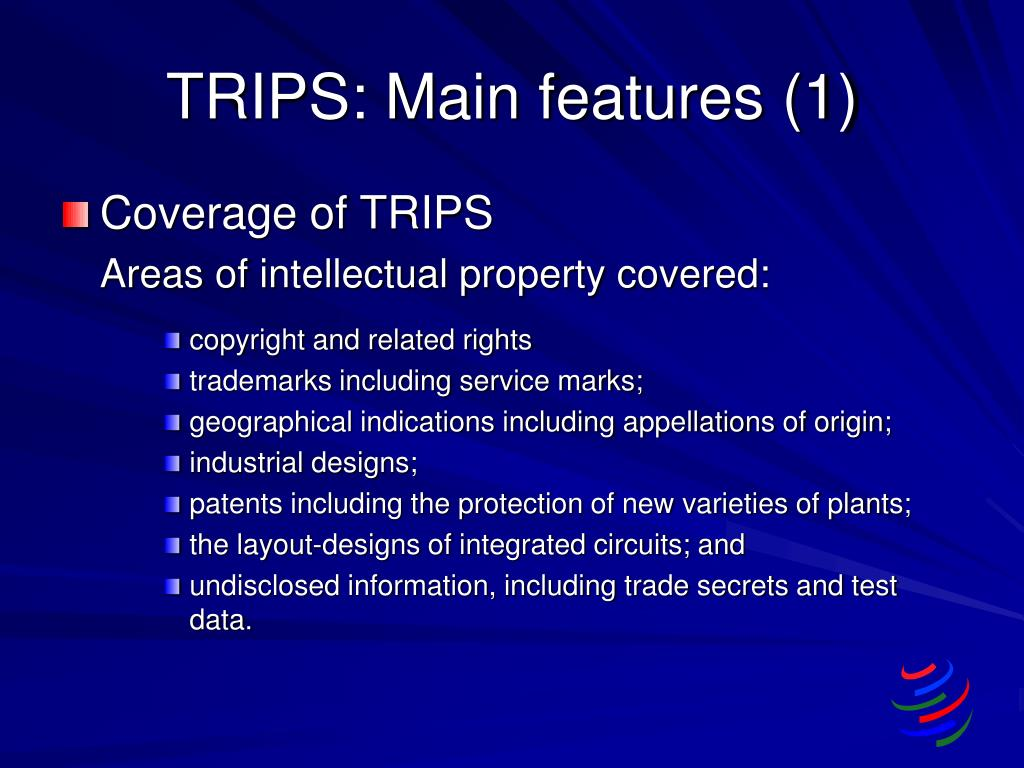TRIPS: Main features (1)