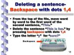 deleting a sentence backspace with dots 1 4