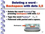 deleting a word backspace with dots 2 517