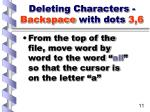 deleting characters backspace with dots 3 6