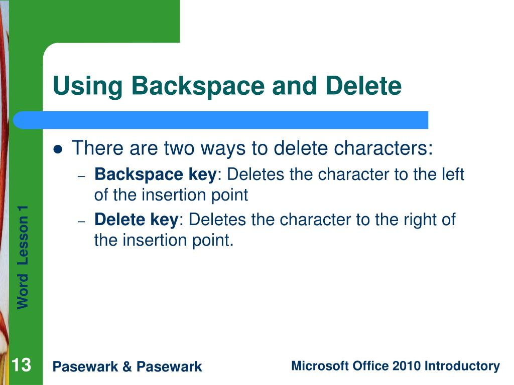 Using Backspace and Delete