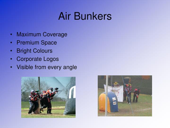 Air Bunkers