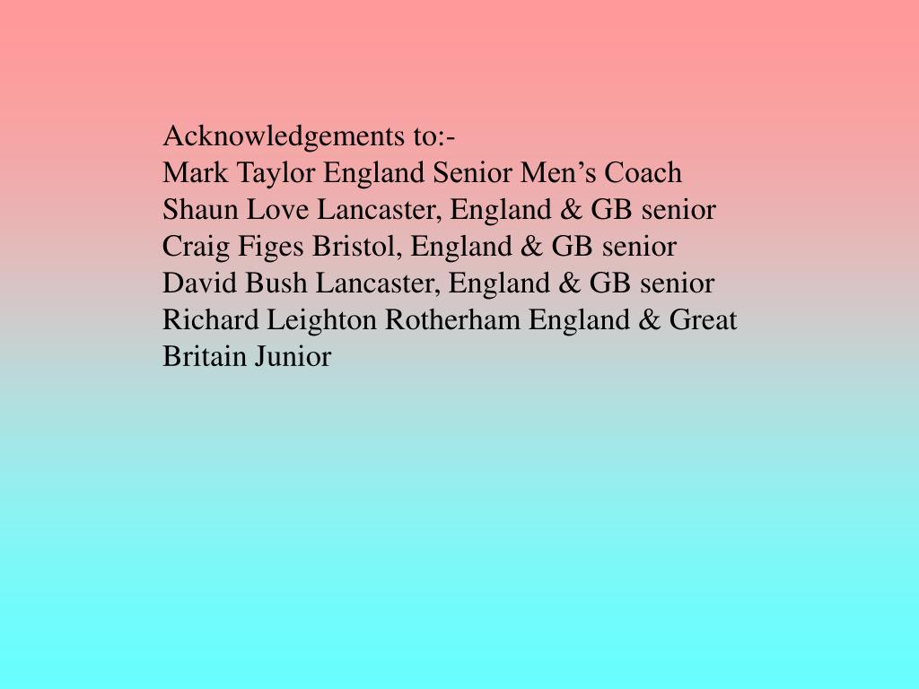 Acknowledgements to:-