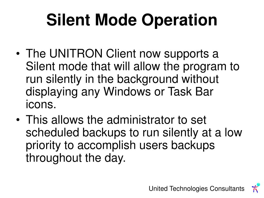 Silent Mode Operation