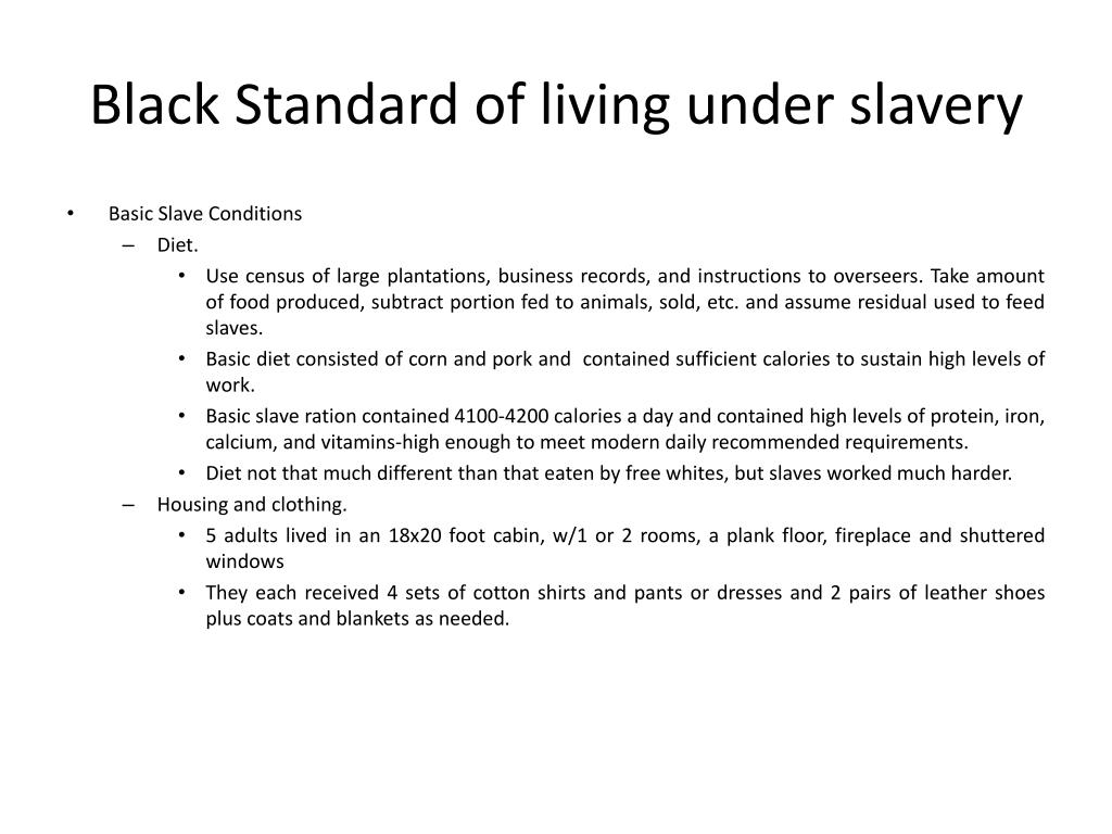 Black Standard of living under slavery