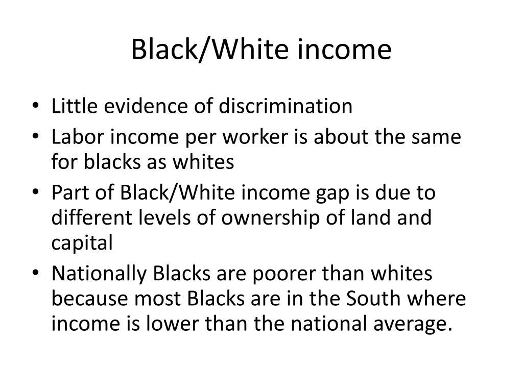 Black/White income
