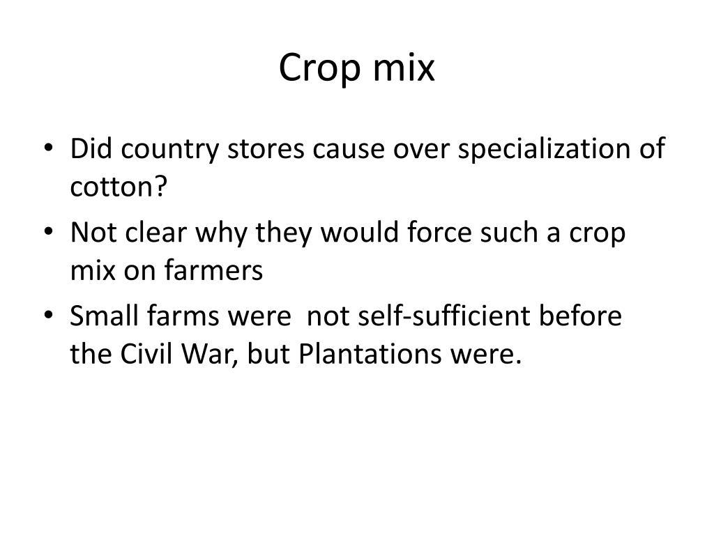 Crop mix