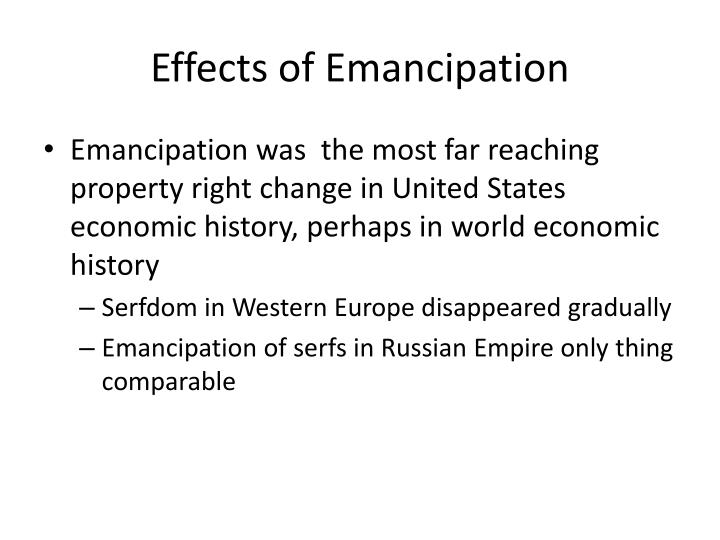Effects of emancipation