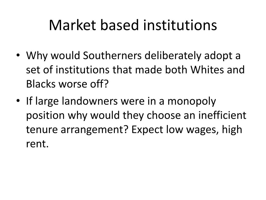 Market based institutions