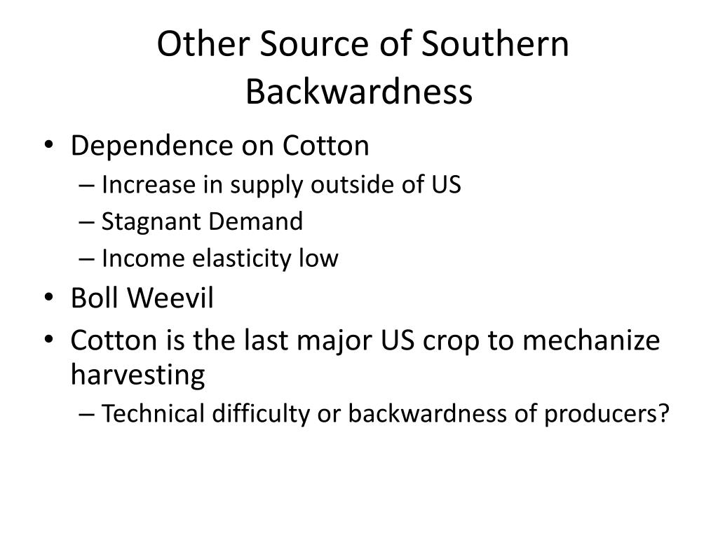 Dependence on Cotton