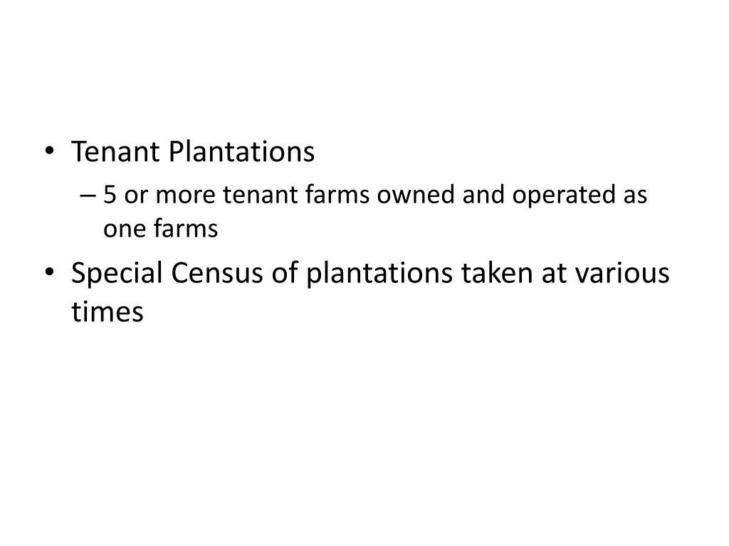 Tenant Plantations
