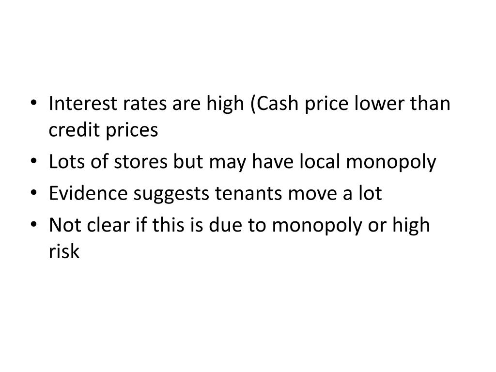 Interest rates are high (Cash price lower than credit prices