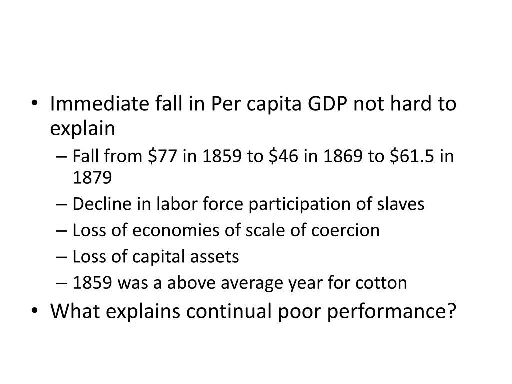 Immediate fall in Per capita GDP not hard to explain