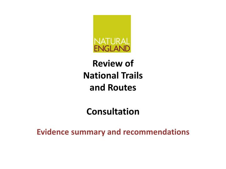 Review of national trails and routes consultation l.jpg