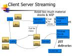 client server streaming