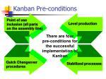 kanban pre conditions