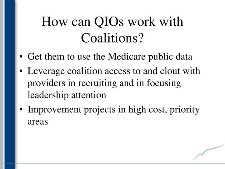 How can QIOs work with Coalitions?