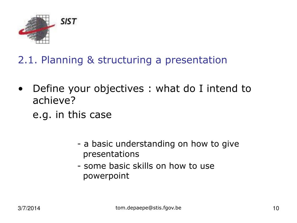 2.1. Planning & structuring a presentation