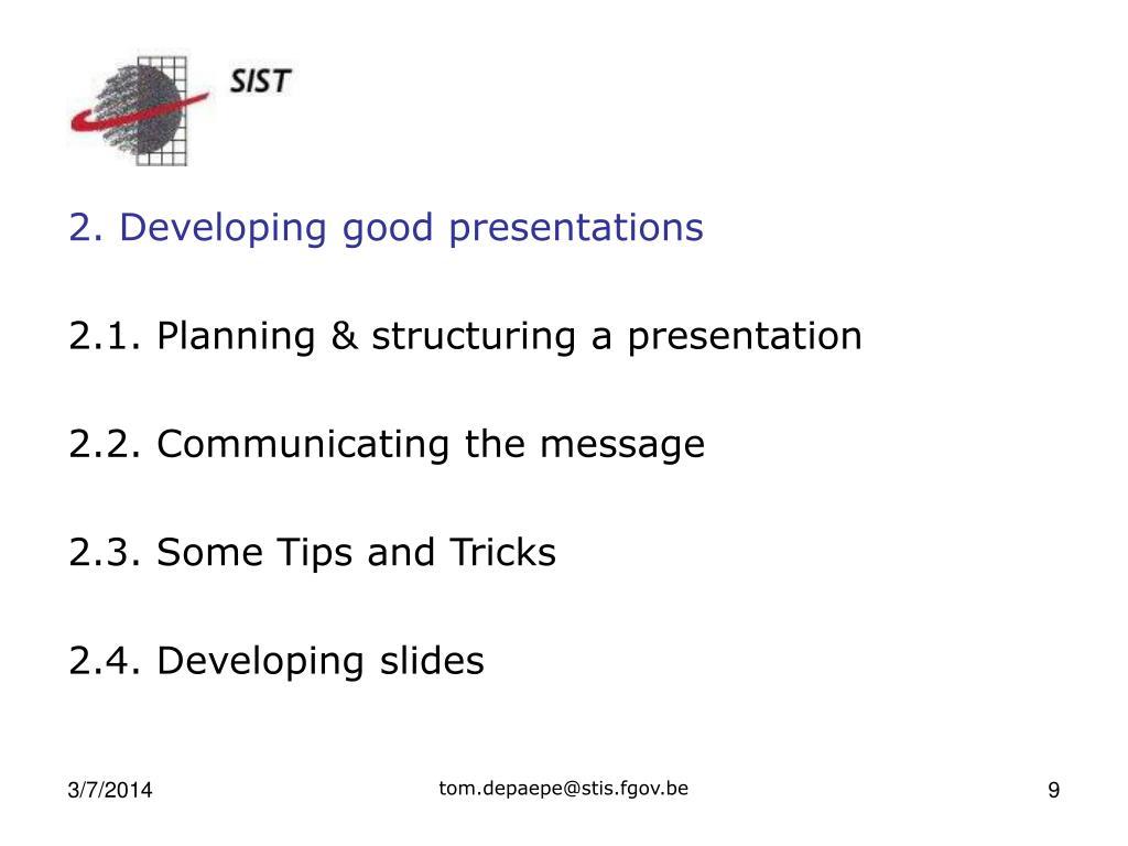 2. Developing good presentations