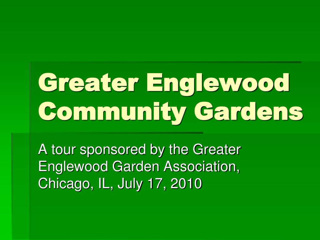 Greater Englewood Community Gardens