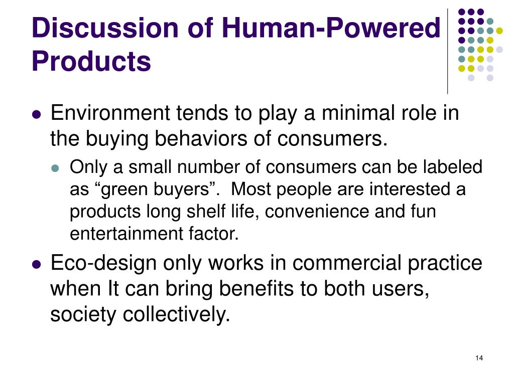 Discussion of Human-Powered Products