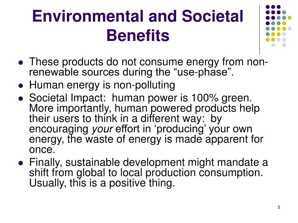 Environmental and Societal Benefits