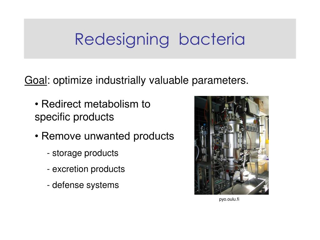 Redesigning  bacteria