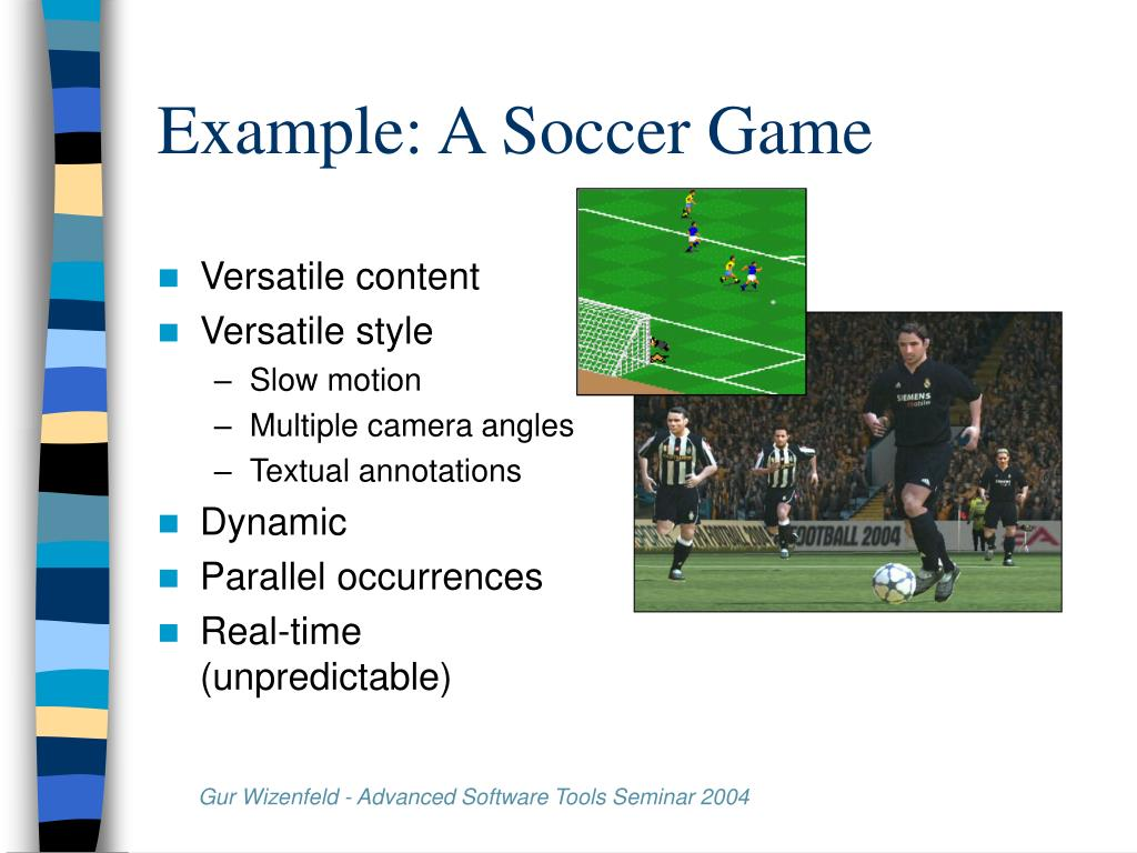Example: A Soccer Game