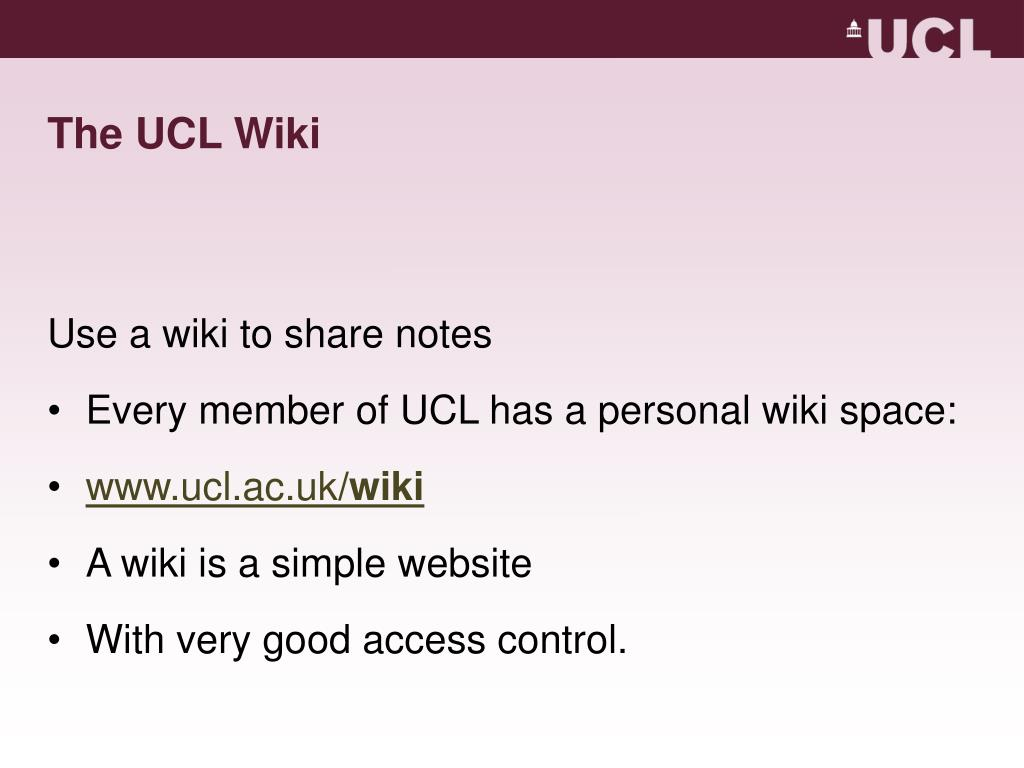 The UCL Wiki