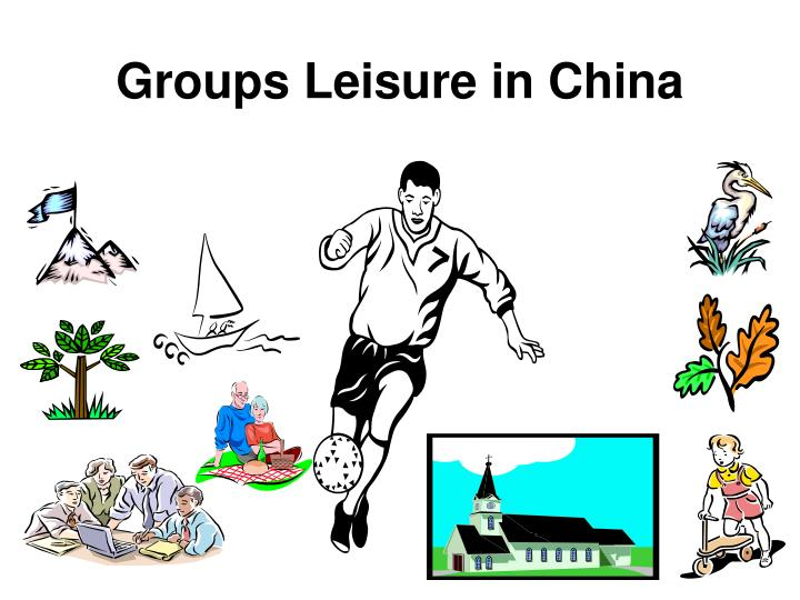 Groups leisure in china