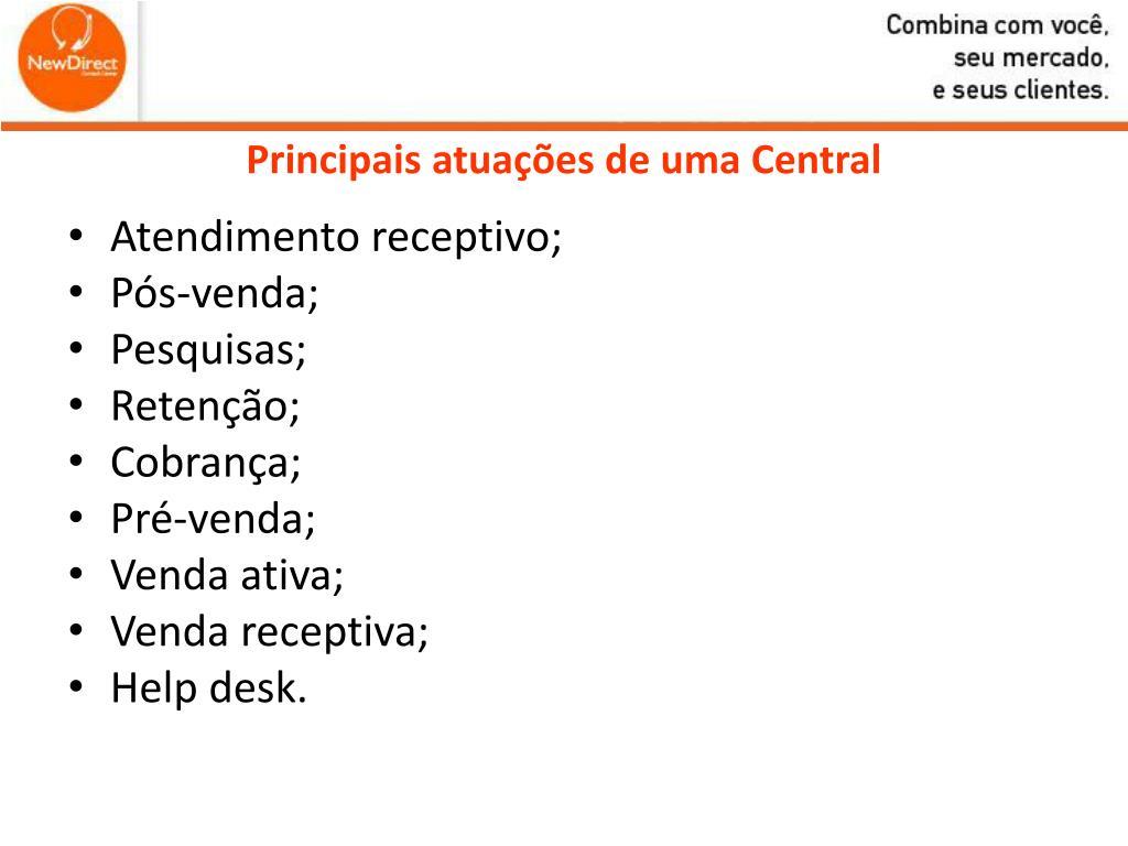 Principais atuações de uma Central