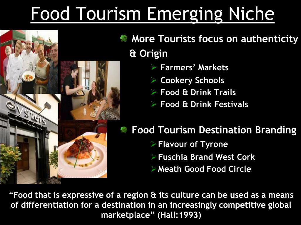 Food Tourism Emerging Niche