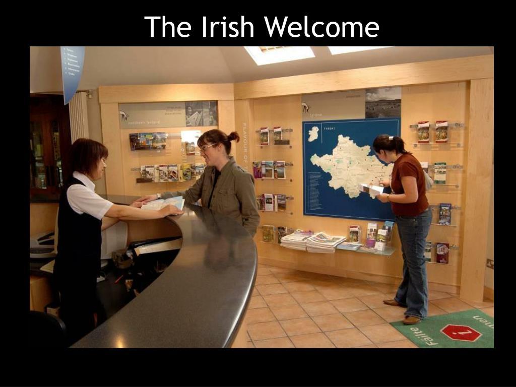 The Irish Welcome