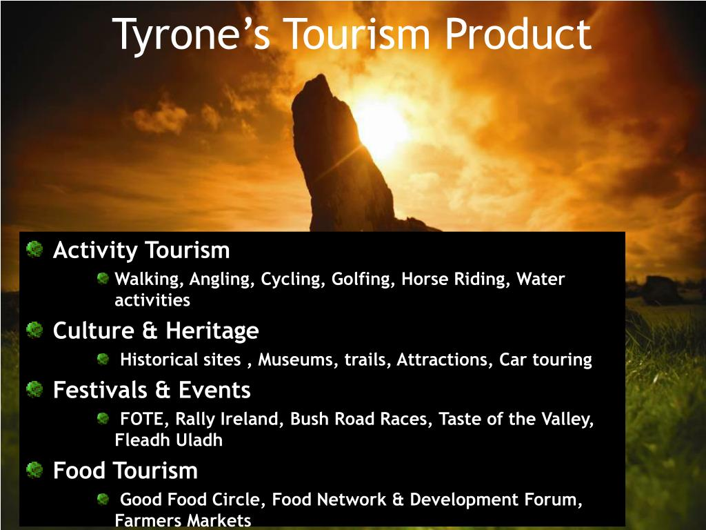 Tyrone's Tourism Product