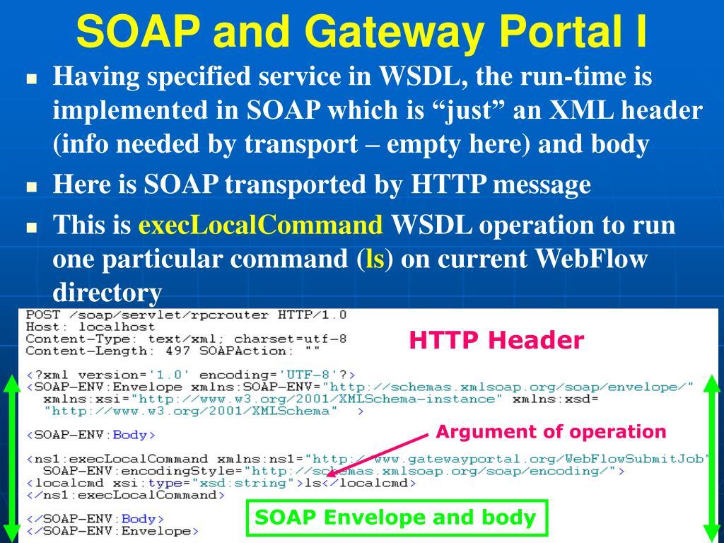 SOAP and Gateway Portal I