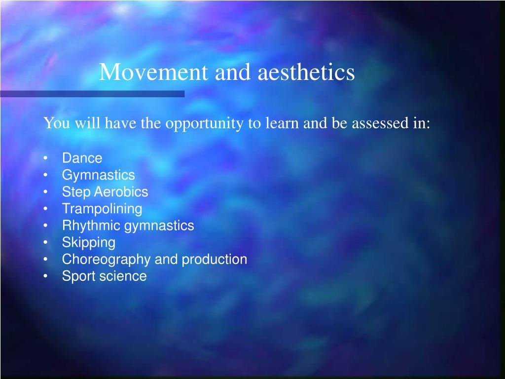 Movement and aesthetics