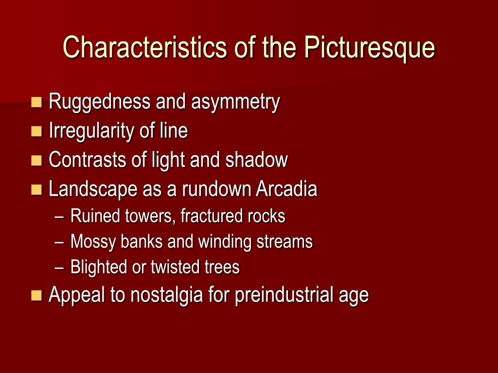 Characteristics of the Picturesque