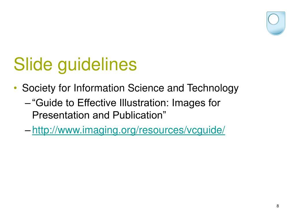 Slide guidelines