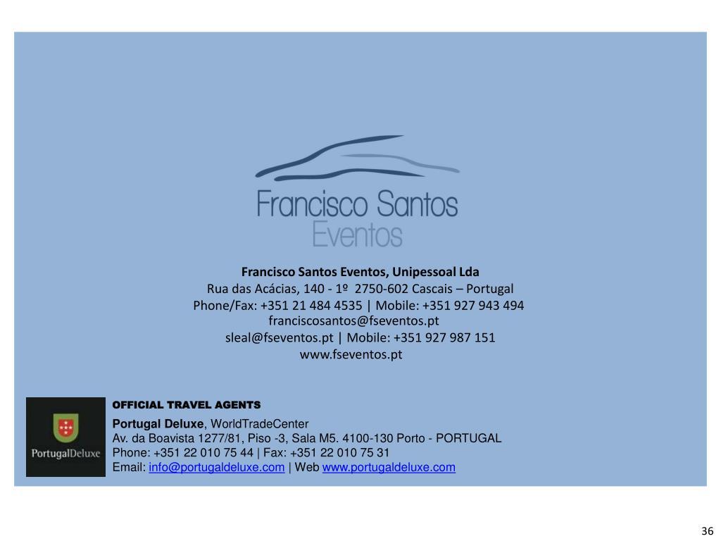 Francisco Santos Eventos, Unipessoal Lda