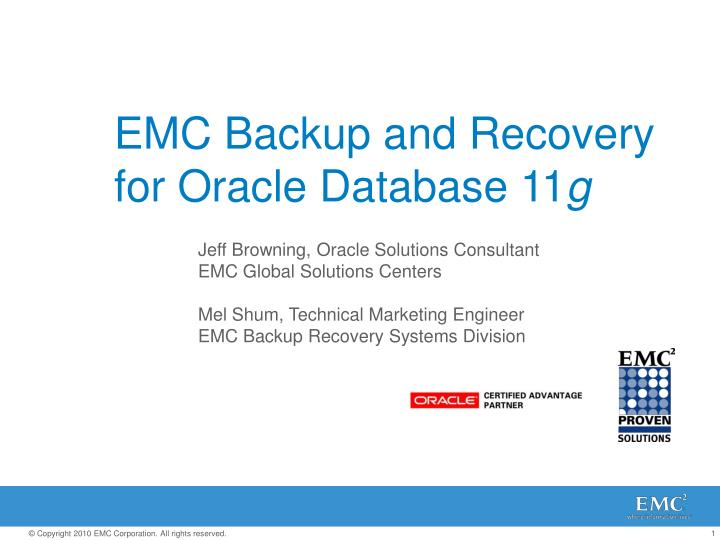 Emc backup and recovery for oracle database 11 g