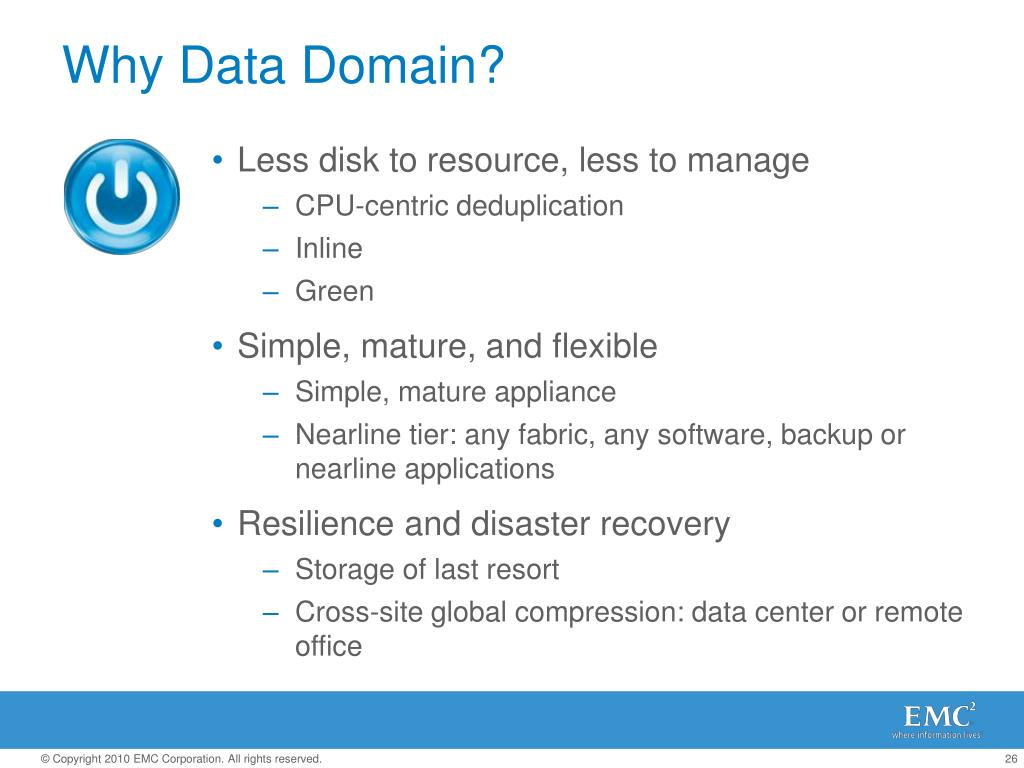 Why Data Domain?