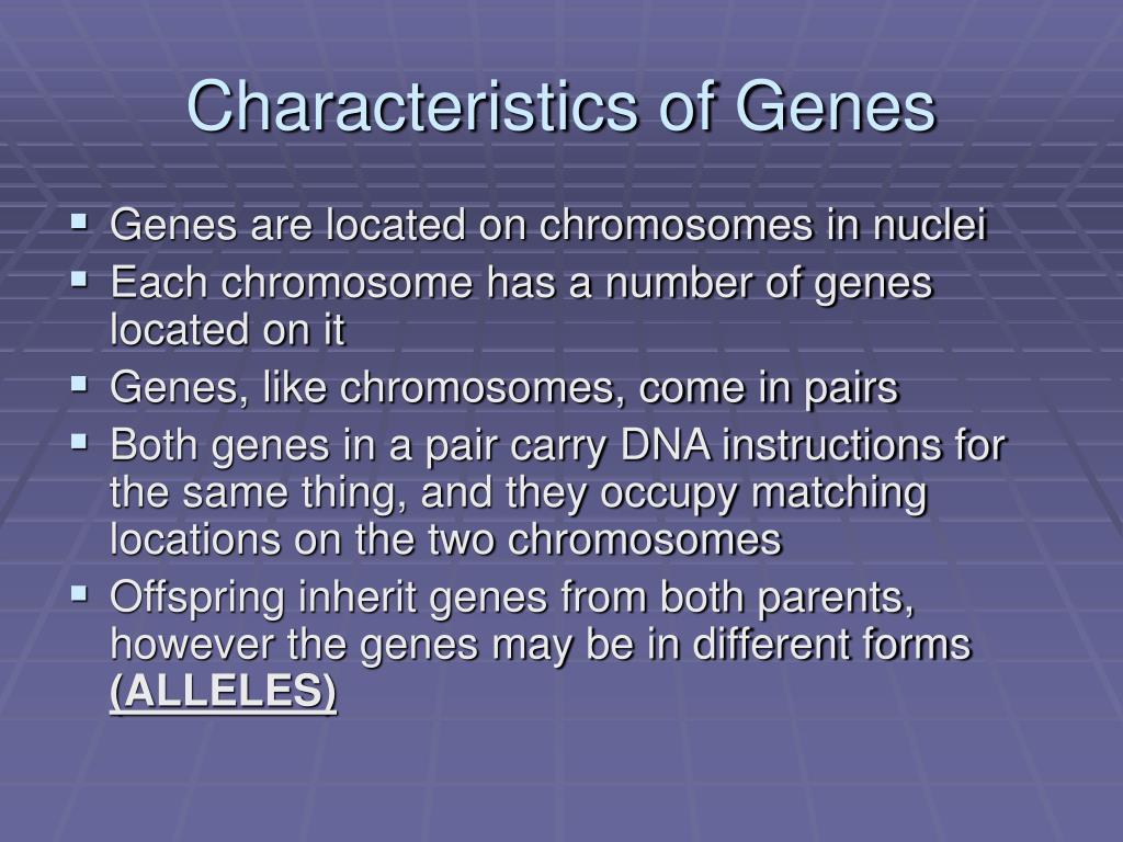Characteristics of Genes