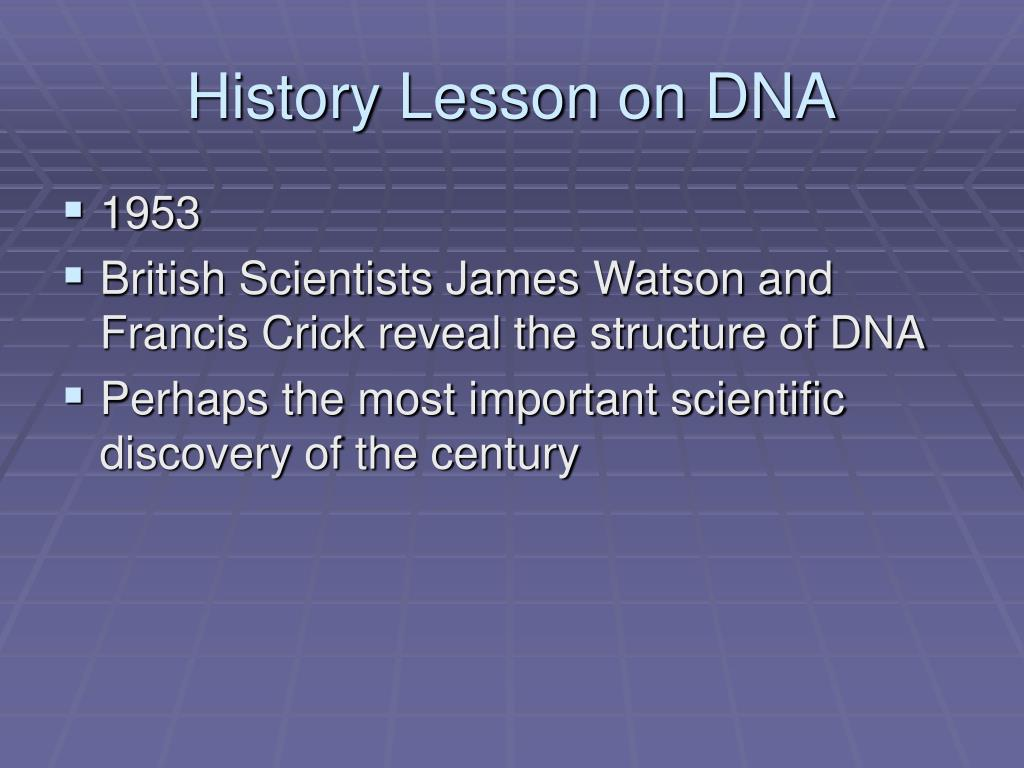 History Lesson on DNA