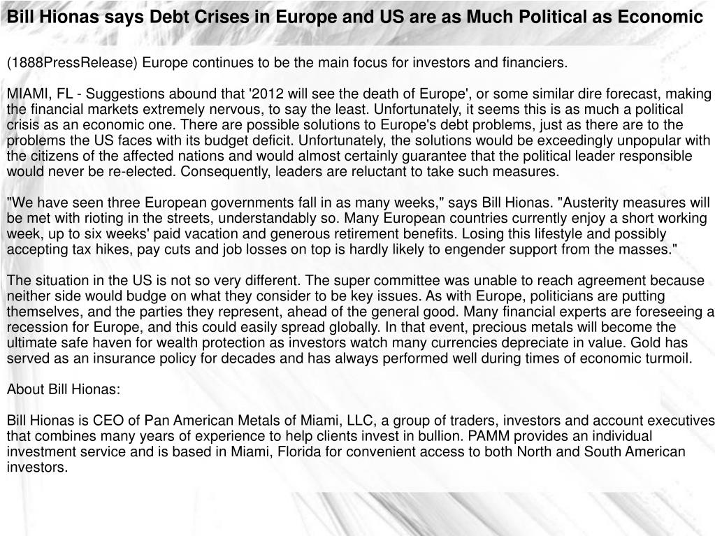 Bill Hionas says Debt Crises in Europe and US are as Much Political as Economic