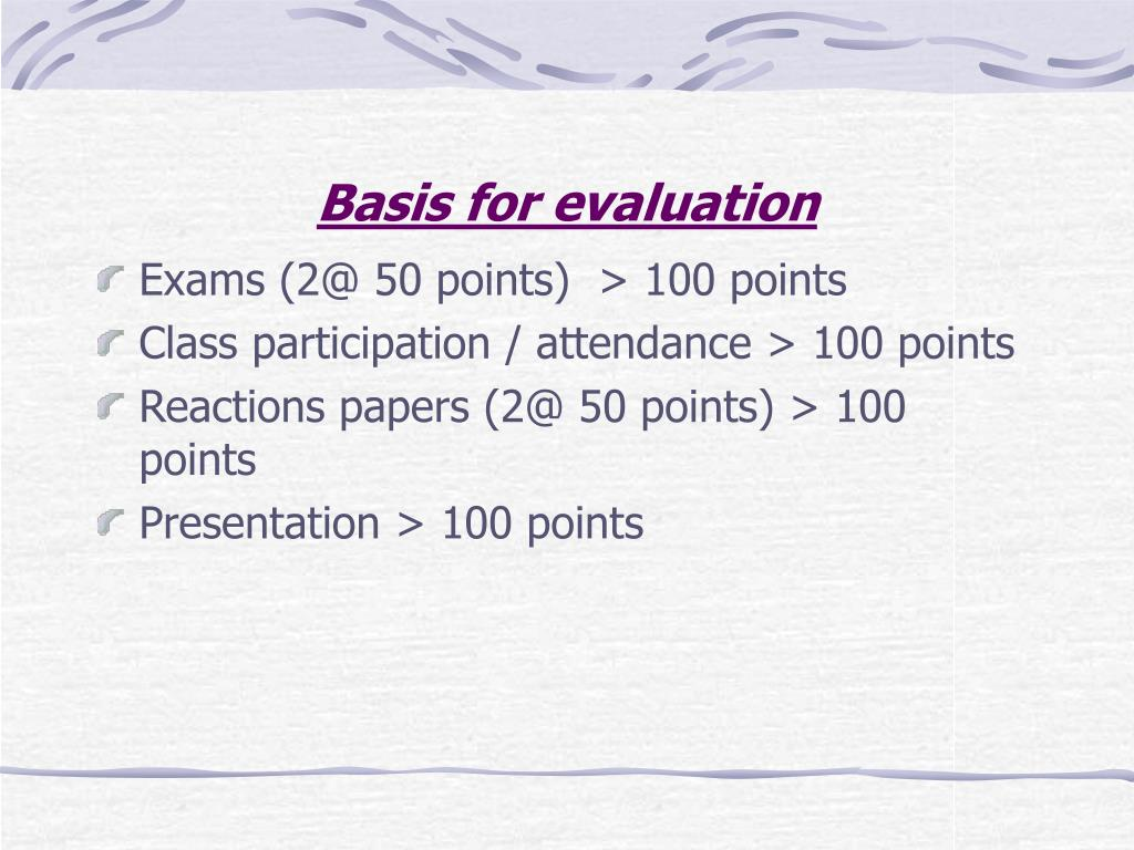 Basis for evaluation