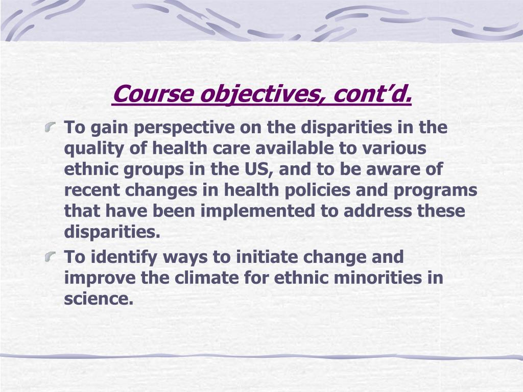 Course objectives, cont'd.