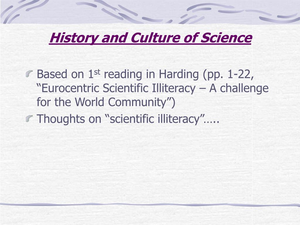 History and Culture of Science