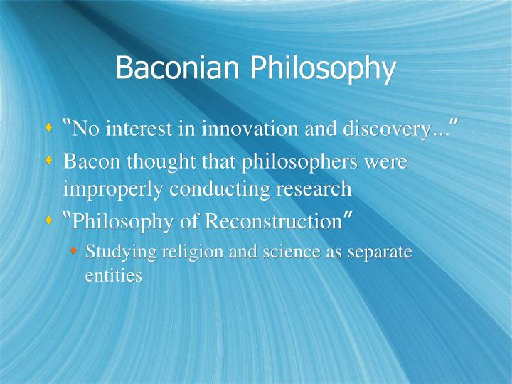 philosophies of john bunyan and francis bacon scientific and religious views A christian manifesto by francis schaeffer the pilgrim's progress by john bunyan science/inquiry, philosophy & worldview.
