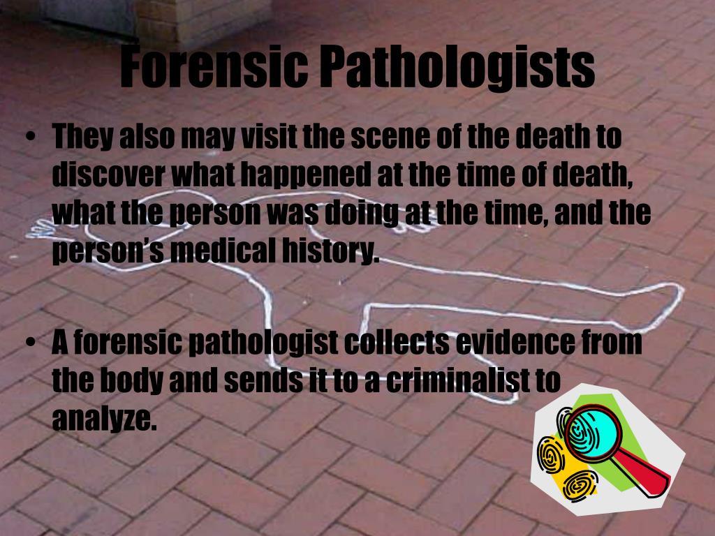 Forensic Pathologists